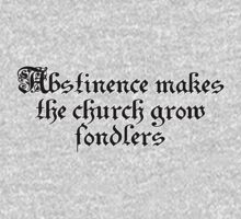 Abstinence makes the church grow fondlers by SlubberBub