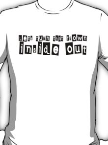 Let's turn that frown inside out T-Shirt