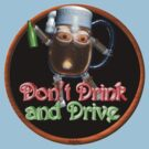 Don't drink and drive from Valxart.com  by Valxart