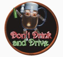 Don't drink and drive from Valxart.com  Kids Clothes