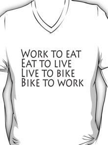 Work eat live bike T-Shirt