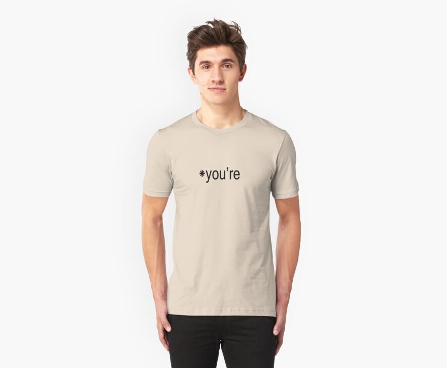 you're by SlubberBub