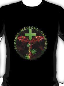 Support Medical Cannabis  T-Shirt