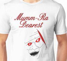 Mumm-ra Dearest Unisex T-Shirt