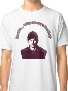 "Boris... why always Boris? (""The Wire"") Classic T-Shirt"