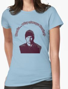 """Boris... why always Boris? (""""The Wire"""") Womens Fitted T-Shirt"""