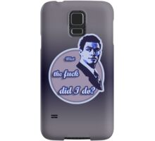"""What the fuck did I do?""  (""The Wire"") Samsung Galaxy Case/Skin"