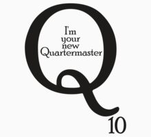 Q Skyfall : I'm your new Quartermaster Q10  by morigirl