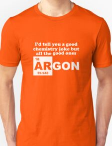 Argon (Are Gone) Unisex T-Shirt