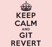 Keep Calm Geeks: Git Revert One Piece - Long Sleeve