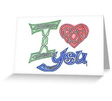 I Love You (Colours) Greeting Card