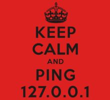 Keep Calm Geeks: Ping Localhost Baby Tee