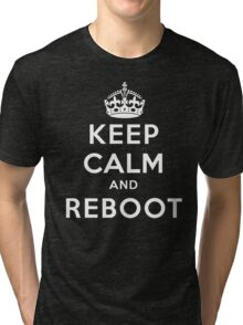 Keep Calm Geeks: Reboot Tri-blend T-Shirt