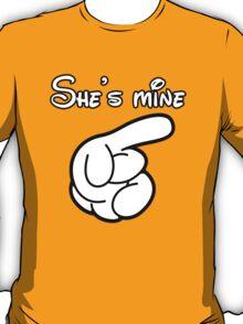 SHE'S MINE T-Shirt
