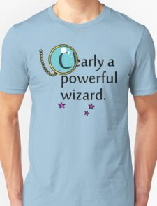 Clearly a Powerful Wizard Unisex T-Shirt