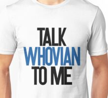Talking Whovian Unisex T-Shirt