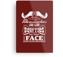 Moustaches: Bowties for Your Face Metal Print