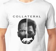 Collateral Unisex T-Shirt