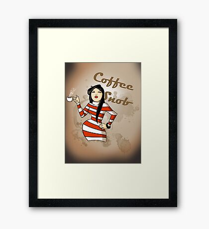 Coffee Snob Framed Print