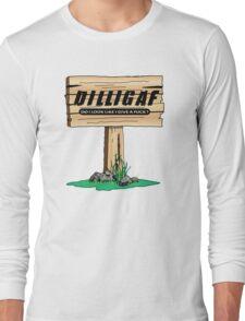 Dilligaf Long Sleeve T-Shirt