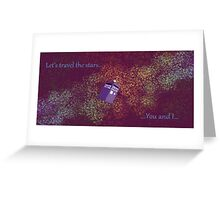 Let's travel the Stars... Greeting Card