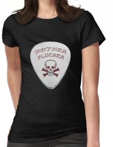 Mother Plucker Womens Fitted T-Shirt