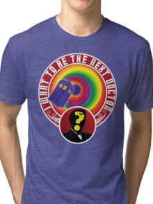 The Next Doctor Tri-blend T-Shirt