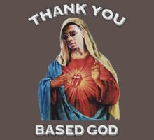 BASED GOD T-Shirt