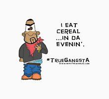 #TrueGangsta Unisex T-Shirt