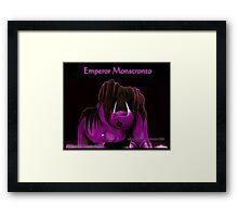 'Emperor Monstronto' Framed Print