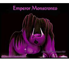 'Emperor Monstronto' Photographic Print
