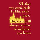 Hogwarts is our Home - Gryffindor colors by bsbrock