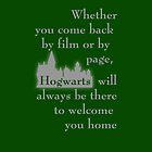 Hogwarts is our Home - Slytherin colors by bsbrock