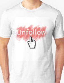 Stop Following Me On Twitter, Stalker T-Shirt