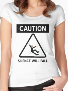 Caution Silence Will Fall Women's Fitted Scoop T-Shirt