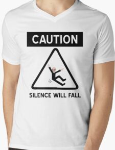 Caution Silence Will Fall Mens V-Neck T-Shirt
