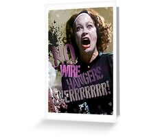No Wire Hangers Mommie Dearest Tshirt & Iphone! Greeting Card