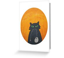 So,what you're gonna do now? Greeting Card