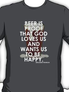 Ben Franklin on Beer T-Shirt