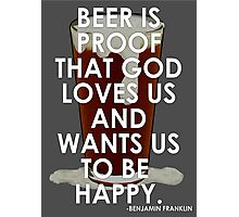 Ben Franklin on Beer Photographic Print