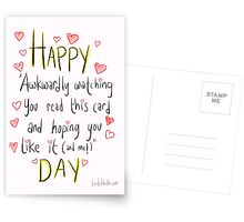 Valentine's day is awkward.  Postcards