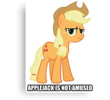 Applejack is not amused  Canvas Print