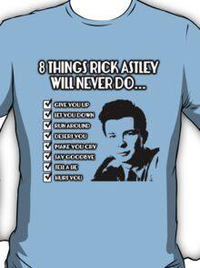 8 Things Rick Wont Do T-Shirt