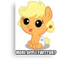 More Apple Fwittur? Canvas Print
