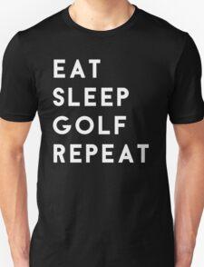 Eat Sleep Golf Repeat Unisex T-Shirt