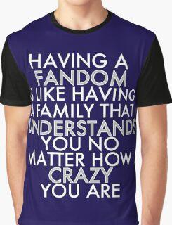 Fandom Understands Crazy (White) Graphic T-Shirt