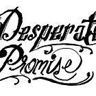 Desperate Promise by agann