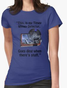 Timey Wimey Detector Womens Fitted T-Shirt