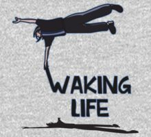 Waking Life by Sirkib