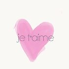 Je t'aime by Diana Nevarez